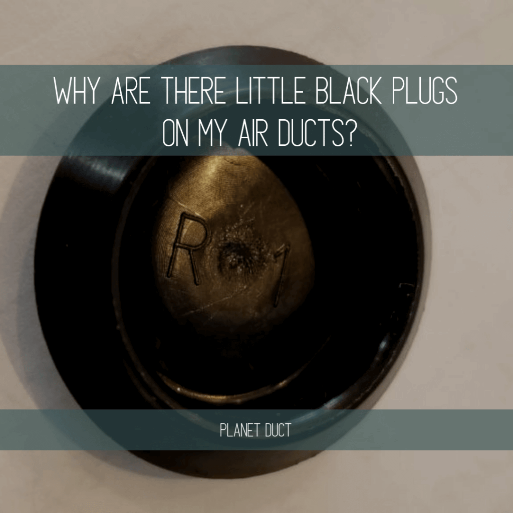 Small Black Circular Plug on Air Duct