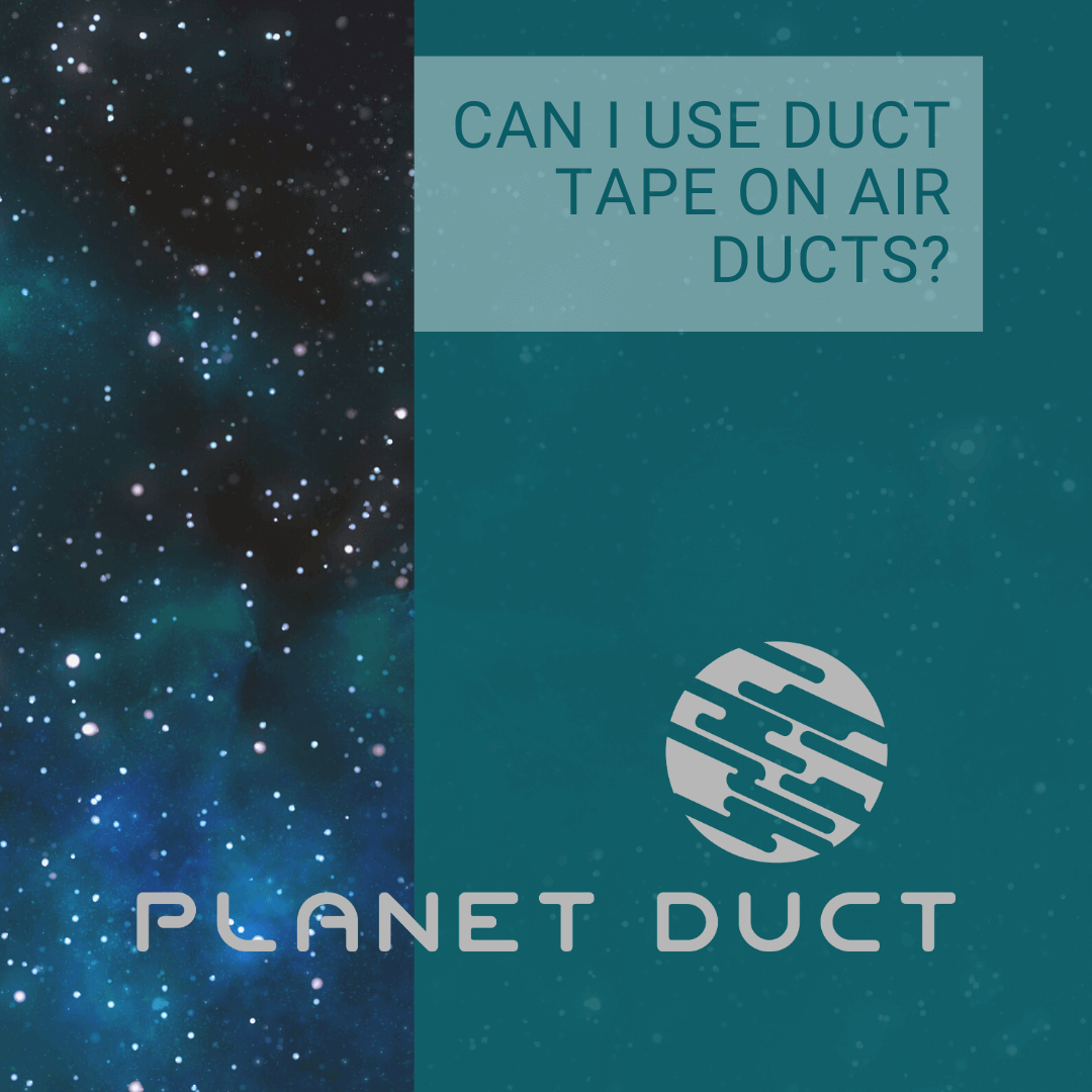 Can I Use Duct Tape On Air Ducts?