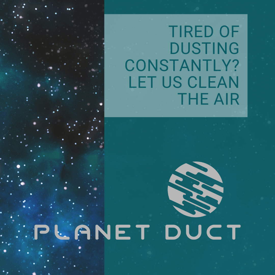 Tired of Dusting Constantly? Let us Clean the Air