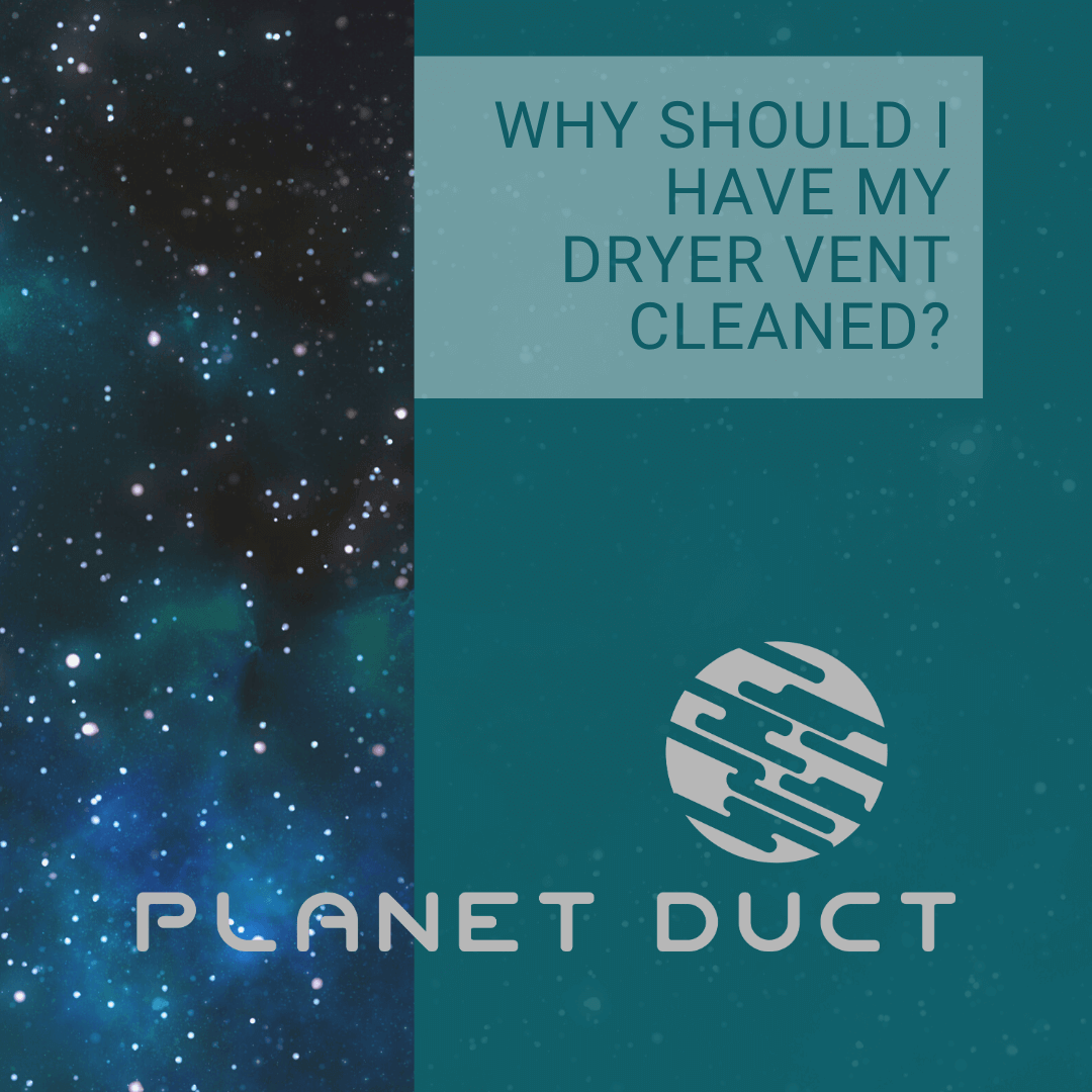 WHY-SHOULD-I-HAVE-MY-DRYER-VENT-CLEANED